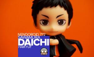 toy-review-nedoroid-sawamura-daichi-haikyu-header