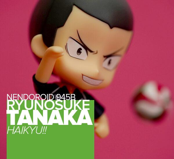 toy-review-nendoroid-ryunosuke-tanaka-philippines-header
